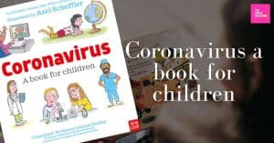 Gruffalo's and Pip and Posy's illustrator on a Coronavirus book for children
