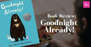 Book Review: Goodnight Already!