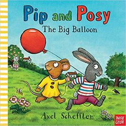 Pip & Posy The Big Balloon