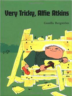 Very Tricky, Alfie Atkins by Gunilla Bergstrom