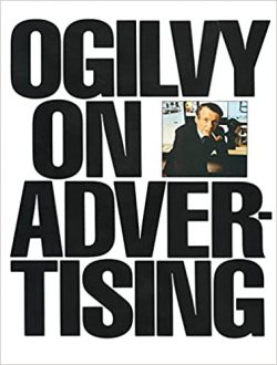 Ogilvy on Advertising by David Ogilvy