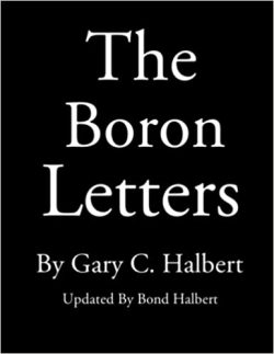 The Boron Letters by Gary C. Halbert